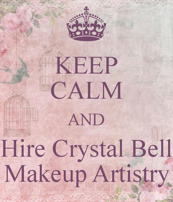 keep-calm-and-hire-crystal-bell-makeup-artistry