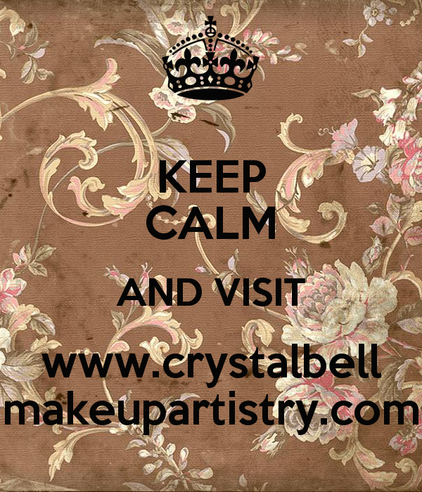 keep-calm-and-visit-www-crystalbell-makeupartistry-com